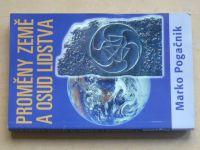 Pogačnik - Proměny Země a osud lidstva (2003)