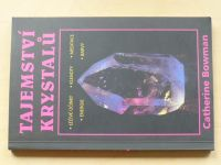 Bowman - Tajemství krystalů (2004)