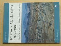 Bahmanyar - Jeskyně v Afghánistánu 1979 - 2004 (2004) Osprey