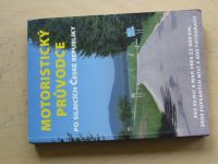 Motoristický průvodce po silnicích České republiky (2007)