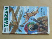 Burroughs - Tarzan - Nezkrotný Tarzan (1992) sv. VII.
