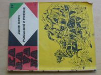 Karavana 19 - Grey - Poslední z prérie (1969)