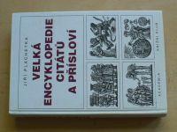 Plachetka - Velká encyklopedie citátů a přísloví (1999)