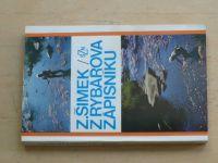 Šimek - Z rybářova zápisníku (SZN 1978)