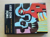Umění nové doby - Umění a lidstvo Larousse (1974)