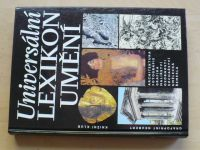 Universální lexikon umění (1996) Architektura, fotografie, grafika, malířství...