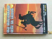 Gruber - Old Shatterhand opět na západě (2009)