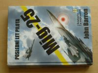Barron - Poslední let pilota Mig-25 (2005)