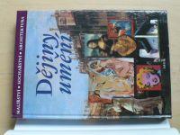 Dějiny umění - Malířství - sochařství - architektura (1998)