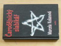 Košanová - Čarodějnický slabikář (2002)