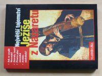 Liška - Největší tajemství Ježíše z Nazaretu (2000)
