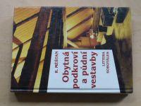Měštan - Obytná podkroví a půdní vestavby (1995)