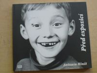 Antonín Hinšt - Před expozicí (2007)
