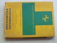 Dobrovolný, Václavovič - Mechanická technologie - Učebnice novátora (1975)