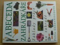 Greenwoodová - Abeceda zahrádkáře - Základy práce na zahradě (1996)