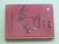 Mikulica - Poznej svého psa (1985) Základy etologie a psychologie psa