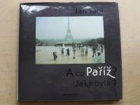 Ságl - A co Paříž? Jaká byla? (1987)