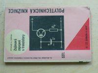 Horna - Zajímavá zapojení s tranzistory (1963)