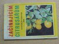 Kodytek - Začínajícím citrusářům (1990)