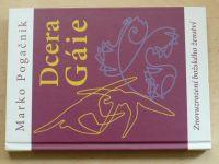 Pogačnik - Dcera Gáie - Znovuzrození božského ženství (2008)