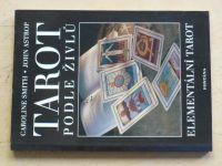 Smith, Astrop - Tarot podle živlů (2008)