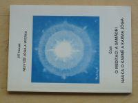 Vacek - Nejvyšší jóga a mystika - O meditaci a samádhi (1993)