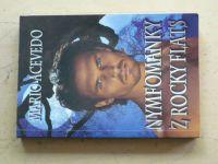 Acevedo - Nymfomanky z Rocky Flats (2011)