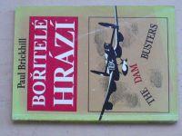 Brickhill - Bořitelé hrází (1992) Nálety na přehrady v Německu, 2.sv.v.