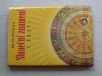 Myslikovjanová - Sluneční znamení v praxi (2004)