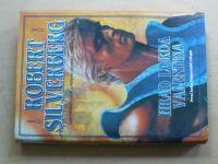 Silverberg - Hrad lorda Valentina (1995)