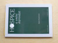 Svatošová - Hospice a umění doprovázet (2003)