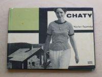 Tajovský - Chaty (1964)