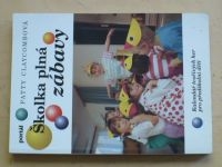Claycombová - Školka plná zábavy (1999)