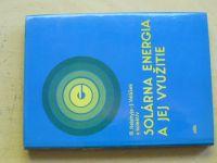 Halahyja, Valášek - Solárna energia a jej využitie (1983)