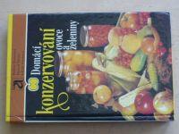 Hostašová, Němec, Vlachová - Domácí konzervování ovoce a zeleniny (1987)