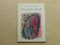 František Daniel Merth - Orančina píseň (1970)