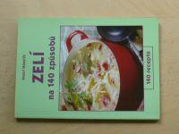 Hanzlík - Zelí na 140 způsobů (2002)