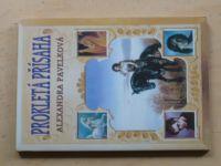 Pavelková - Prokletá přísaha (2001)