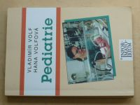 Volf, Volfová - Pediatrie pro střední zdravotnické školy (2000)