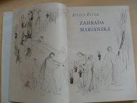 Julius Zeyer - Zahrada Mariánská (1941)