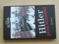 Junek - Hitler před branami (2018) Literární dokument o povstání Němců v Čechách a na M.v r.1938