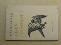 Maxim Gorkij - Píseň o sokolu (1951)