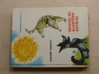 Kriebel - Koulej se, sluníčko, kutálej (1966)