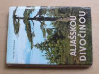 Podhorský - Aljašskou divočinou (2003)