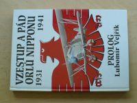 Vzestup a pád orlů Nipponu 1931 - 1941 prolog Vejřík (1994)