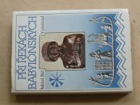 Bič - Při řekách babylónských (1990)