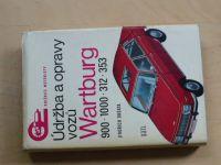 Dršata - Údržba a opravy vozů Wartburg 900 - 1000 - 312 - 353 (1976)