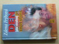 Frýbová - Den jako stvořený pro vážnou známost (2002)