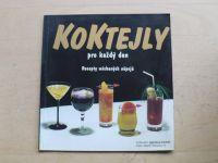 Konečný - Koktejly pro každý den - Recepty míchaných nápojů