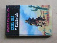 May - Dobyvatelé Gran Chaca III - V Kordillerách (1993)